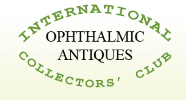 The Ophthalmic Antiques International Collectors' Club
